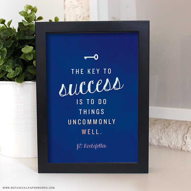 The key to success is to do things uncommonly well free printable